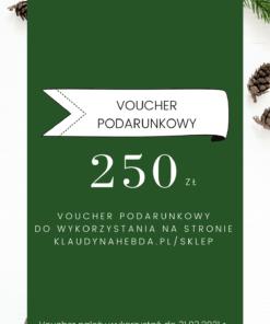 Voucher prezentowy 250 PLN