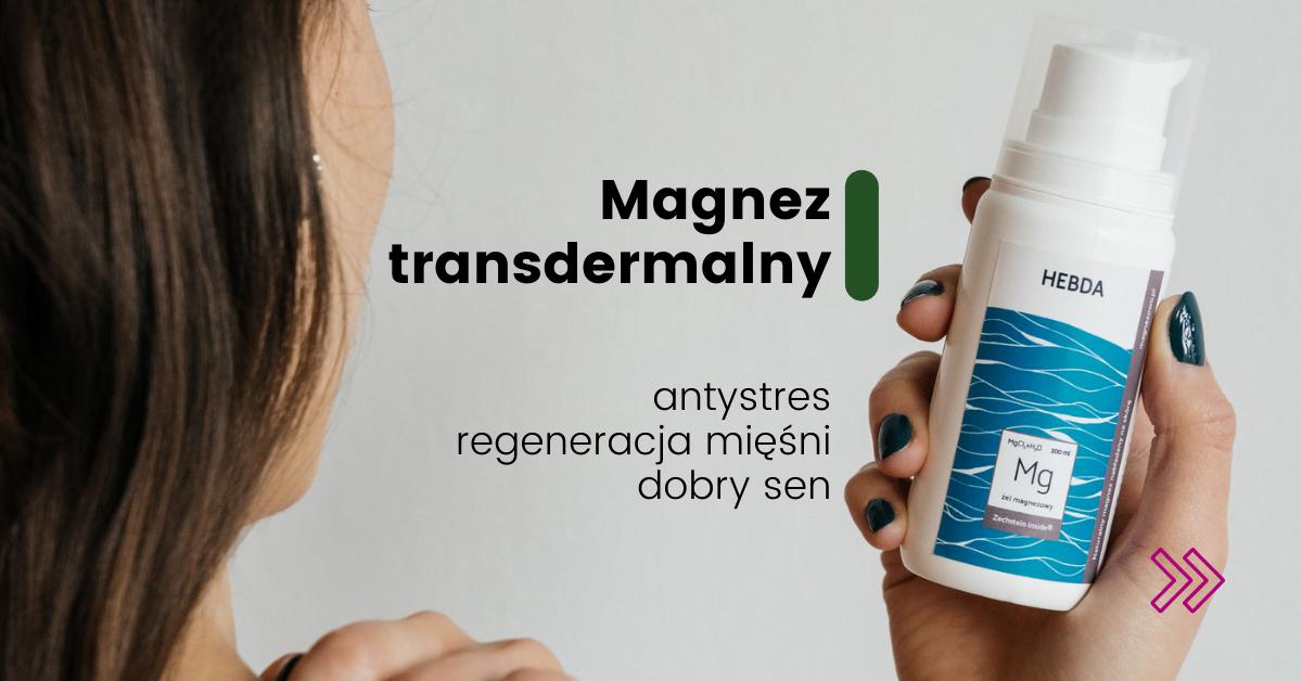 Magnez trasdermalny